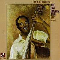 Ray Brown - Soular  Energy -  45rpm 200g 2LP