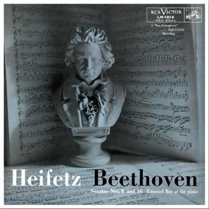 Beethoven - Sonatas Nos. 8 & 10 : Jascha Heifetz : Emanuel Bay - 180g LP Mono