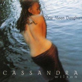 Cassandra Wilson - New Moon Daughter - 180g 2LP