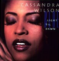 Cassandra Wilson - Blue Light Til Dawn -180g 2LP