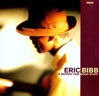 Eric Bibb & Needed Time - Good Stuff -  45rpm 180g  2LP