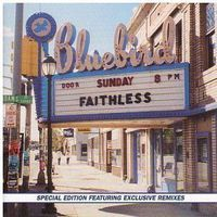 Faithless - Sunday 8PM -  2LP