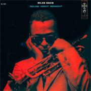 Miles Davis - Round About Midnight - 180g LP