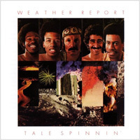 Weather Report - Tale Spinnin - 180g LP