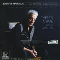 Doug MacLeod - There`s A Time - 45rpm 200g D2D 2LP