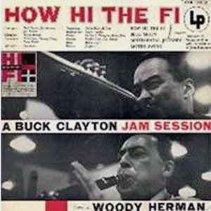 Buck Clayton - How Hi The Fi  - 2LP 180g  Mono