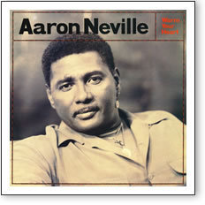 Aaron Neville - Warm Your Heart - 45rpm 180g 2LP