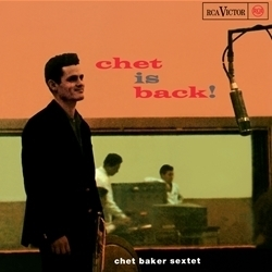 Chet Baker - Chet Is Back  - 45rpm 180g 2LP
