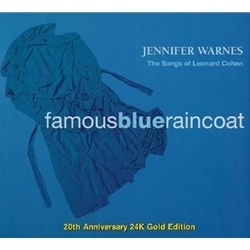 Jennifer Warnes Famous Blue Rain Coat 20th Anniversary