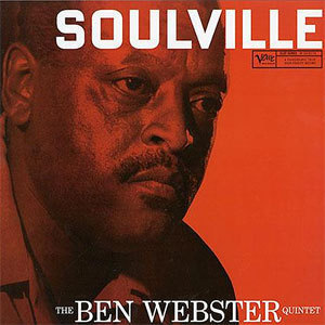 Ben Webster - Soulville - 45rpm 200g 2LP  Mono