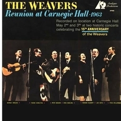 Weavers - Reunion At Carnegie Hall 1963 - 200g LP