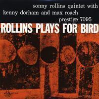 Sonny Rollins - Rollins Plays For Bird - 200g LP Mono