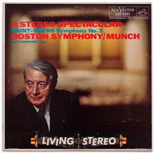 Charles Munch - A Stereo Spectacular - Saint Saens: Symphony No.3 - SACD