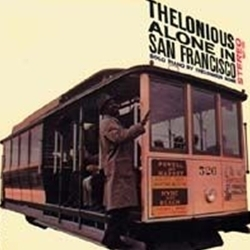 Thelonius Monk Trio - Alone In San Francisco - 45rpm 180g 2LP