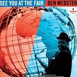 Ben Webster - See You At The Fair - 45rpm 180g 2LP