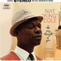 Nat King Cole - The Very Thought Of You - 45rpm 180g 2LP