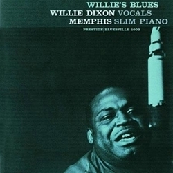 Willie Dixon & Memphis Slim - Willie`s Blues - 200g LP