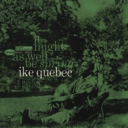 Ike Quebec - It Might As Well Be Spring - 45rpm 180g 2LP