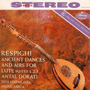 Respighi - Ancient Airs And Dances For Lute - 45rpm 180g LP - 45rpm 180g 2LP