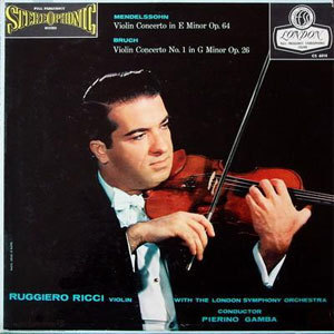 Mendelssohn & Bruch - Violin Concertos by Pierino Gamba & The London Symphony Orchestra - 45rpm 180g