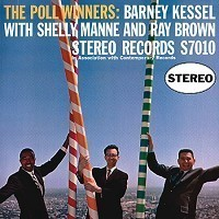 Barney Kessel , Ray Brown , Shelly Manne - The Poll Winners - 45rpm 180g 2LP