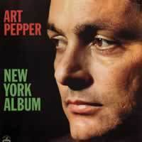 Art Pepper - New York Album - 45rpm 180g 2LP
