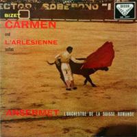 Bizet - Carmen Suite, L'Arlésienne Suite - Orchestre Suisse Romande : Ernest Ansermet - 180g LP