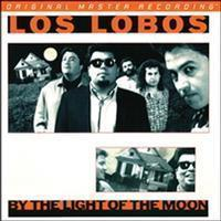 Los Lobos - By the Light of the Moon - SACD