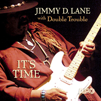 Jimmy D. Lane - It's Time - 45rpm 180g 2LP