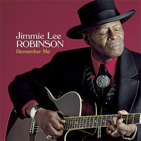 Jimmie Lee Robinson - Remember Me - 180g LP