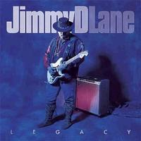 Jimmy D. Lane - Legacy - 180g LP