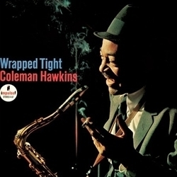 Coleman Hawkins - Wrapped Tight - SACD