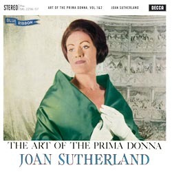 Joan Sutherland - The Art Of The Primadonna - 180g 2LP