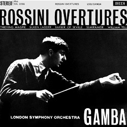 Rossini - Overtures :  Pierino Gamba : London Symphony Orchestra  - 180g LP