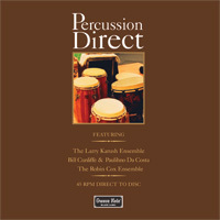 Percussion Direct  - Direct to disc : Ft Bill Cunliffe, Paulihno Da Costa - 45rpm 180g D2D 2LP