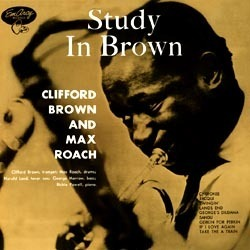 Clifford Brown & Max Roach - A Study In Brown - 180g LP