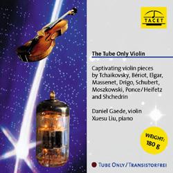 The Tube Only Violin - Tchaikovsky, Bériot, Elgar, Massenet, Drigo, Schubert - 180g LP