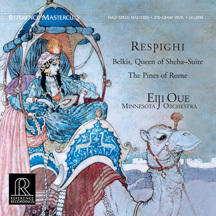 Respighi -  Belkis, Queen Of Sheba Suite : Pines Of Rome : Eiji Oue : Minnesota Orchestra - 200g LP