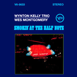 Wynton Kelly Trio - Smokin` At The Half Note - 180g LP