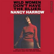 Nancy Harrow - Wild Women Don`t Have The Blues - 180g LP