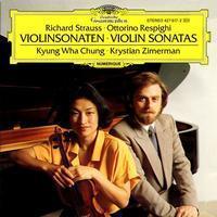 Strauss & Respighi - Sonatas For Violin - Kyung Wha Chung & Krystian Zimerman - 180g LP