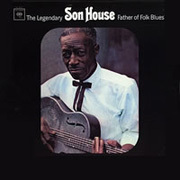 Son House - The Legendary Son House Father of the Delta Blues The Complete 1965 Sessions - 180g 2LP