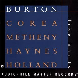 Burton, Corea, Metheny, Haynes, Holland -  Like Minds - 180g  2LP