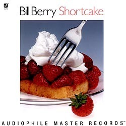 Bill Berry -  Shortcake - 180g 2LP