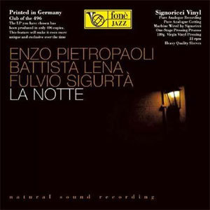 Enzo Pietropaoli, Battista Lena & Fulvio Sigurta - La Notte - 180g LP