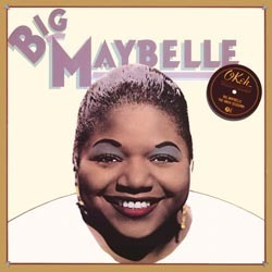 Big Maybelle -  The Okeh Sessions - 180g 2LP