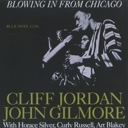 Cliff Jordan and John Gilmore - Blowing In From Chicago  - SACD  Mono