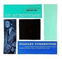 Stanley Turrentine - Up At Minton's Volume 1 - SACD
