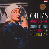 Maria Callas - Mad Scenes from Anna Bolena, Hamlet, & Il Pirata - 180g LP