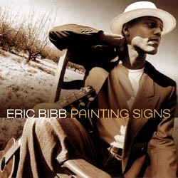 Eric Bibb  - Painting Signs   -  180g 2LP